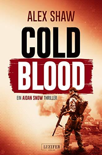 COLD BLOOD: Thriller (Aidan Snow Thriller 1)