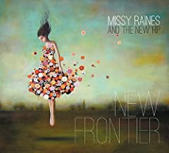 Best missy raines new frontier Reviews