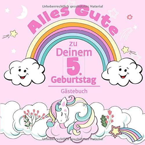 Alles Gute zu Deinem 5. Geburtstag: Einhorn Gästebuch für Mädchen I Pastell Regenbogen Cover I...