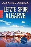 Carolina Conrad: Letzte Spur Algarve