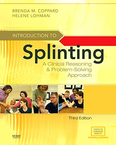 Introduction to Splinting: A Clinical Reasoning and...