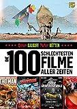 Die 100 schlechtesten Filme aller Zeiten: Das große SchleFaZ-Buch*