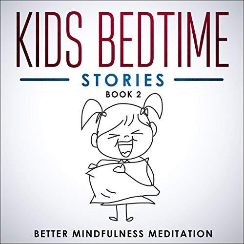 Kids Bedtime Stories: Book 2 audiobook cover art