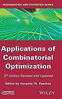 Applications of Combinatorial Optimization (Mathematics and Statistics)