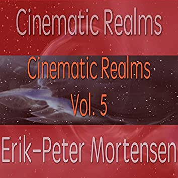 Cinematic Realms, Vol. 5