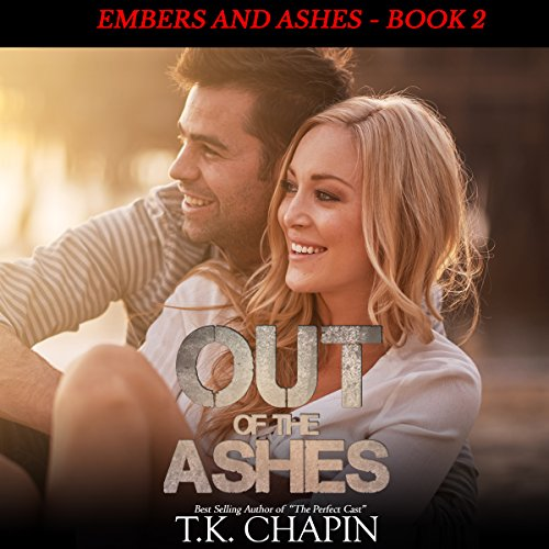 Out of the Ashes: A Contemporary Christian Romance audiobook cover art