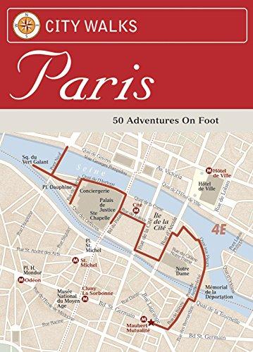 City Walks: Paris: 50 Adventures on Foot (English Edition)