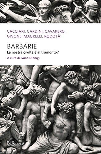 Barbarie: La nostra civiltà è al tramonto?
