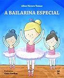 A bailarina especial