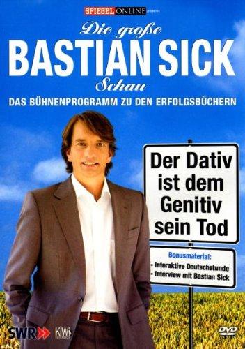 Bastian Sick - Der Dativ ist dem Genitiv sein Tod