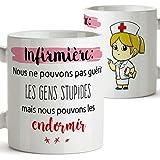 Mugffins - Infirmière - Tasse/Mug - Nous ne Pouvons Pas guérir Les Gens stupides mais Nous Pouvons Les endormir - Cadeau pour infirmière/Nurse