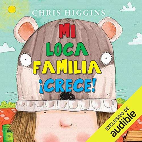 Mi loca familia ¡crece! [My Funny Family Grows!] audiobook cover art