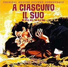 A Ciascuno Il Suo (We Still Kill the Old Way) & Una Questione d'Onore
