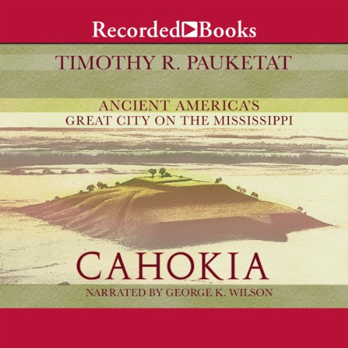 Cahokia audiobook cover art