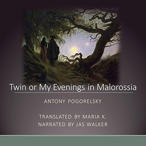 Twin or My Evenings in Malorossia audiobook cover art