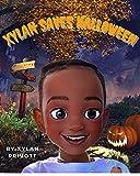 Xylan Saves Halloween (English Edition)