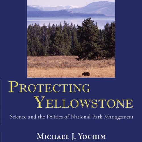 Protecting Yellowstone audiobook cover art