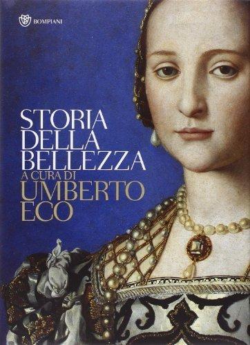 Storia Della Bellezza by Umberto Eco (2004-10-16)