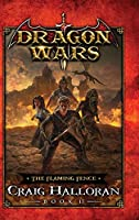 The Flaming Fence: Dragon Wars - Book 17
