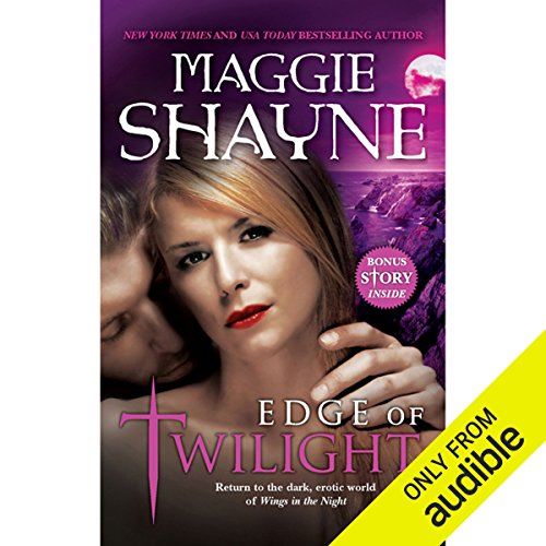 Edge of Twilight                   By:                                                                                                                                 Maggie Shayne                               Narrated by:                                                                                                                                 Chloe Campbell                      Length: 12 hrs and 43 mins     38 ratings     Overall 4.0