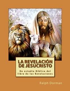 La Revelacion de Jesucristo (Spanish Edition)