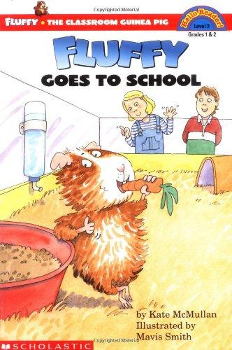 Fluffy Goes to School (HELLO READER LEVEL 3)の詳細を見る