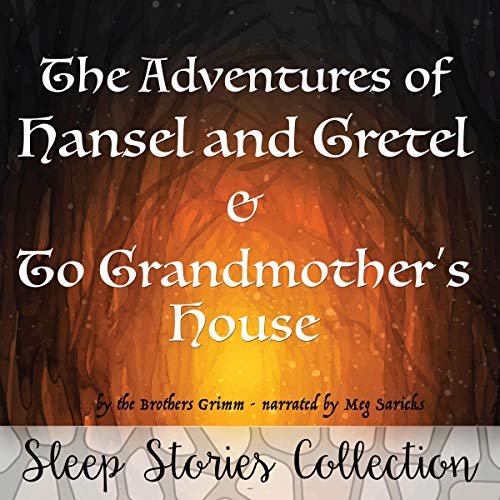 『The Adventures of Hansel and Gretel & To Grandmother's House』のカバーアート