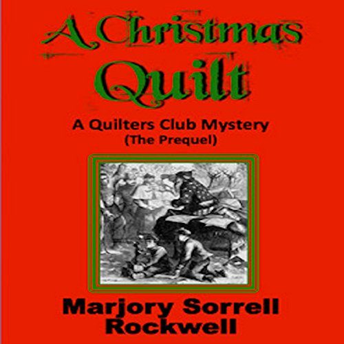 A Christmas Quilt: The Prequel audiobook cover art