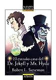 El extraño caso del Dr. Jekyll y Mr. Hyde (CLÁSICOS - Clásicos a Medida)