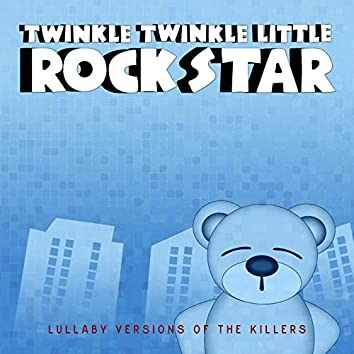Lullaby Versions Of The Killers