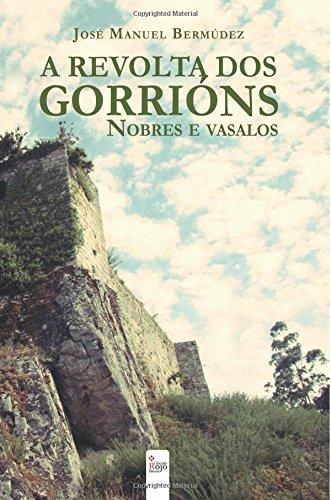 A revolta dos gorrións: Nobres e vasalos