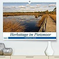 Herbsttage im Pietzmoor - Lueneburger Heide (Premium, hochwertiger DIN A2 Wandkalender 2022, Kunstdruck in Hochglanz): Spaziergang im geheimnisvollen Pietzmoor (Monatskalender, 14 Seiten )