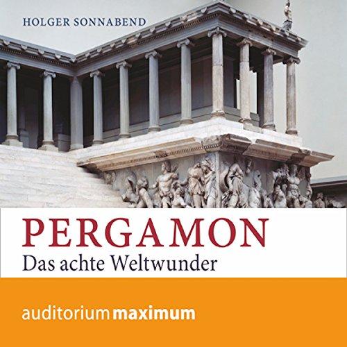 Pergamon: Das achte Weltwunder Titelbild