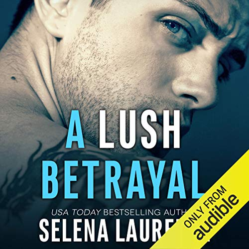 A Lush Betrayal audiobook cover art