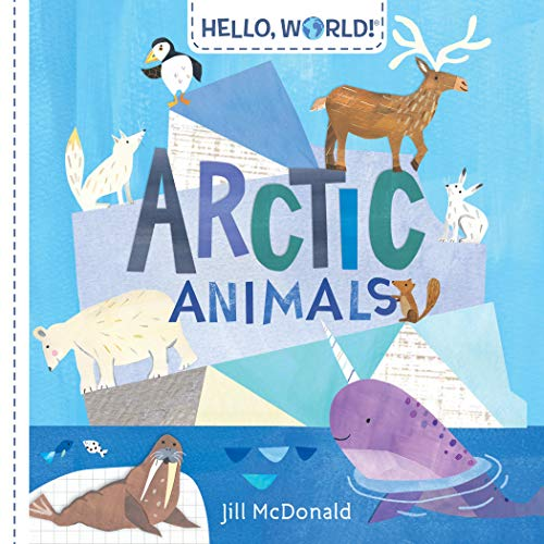 Hello, World! Arctic Animals (English Edition)