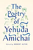 The Poetry of Yehuda Amichai (Copenhagen Trilogy, 2)