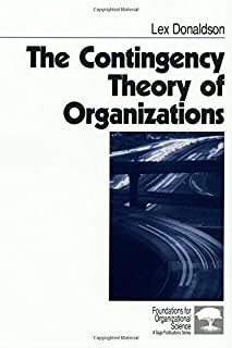 The Contingency Theory of Organizations (Foundations for Organizational Science) by Lex Donaldson(2001-02-20)