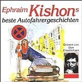 Ephraim Kishons beste Autofahrergeschichten