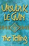 The Telling (GOLLANCZ S.F.) (English Edition)