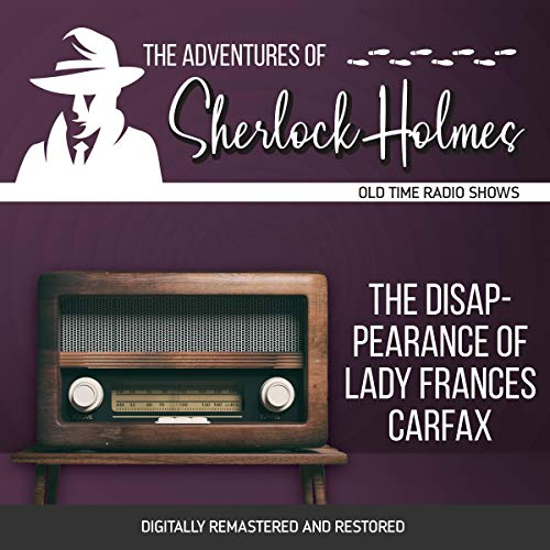 Couverture de The Adventures of Sherlock Holmes: The Disappearance of Lady Frances Carfax