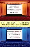My First Movie: Take Two, de Stephen Lowenstein