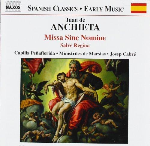 Missa Sine Nomine by Anchieta (2004-05-03)