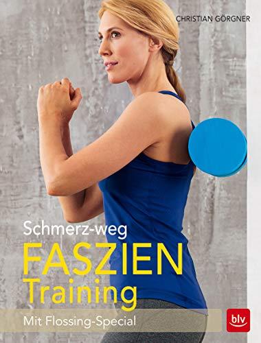 Schmerz-weg-Faszientraining: Mit Flossing-Special