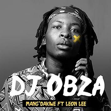 Mang' Dakiwe (feat. Leon Lee)
