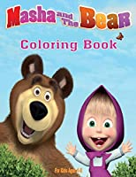 Masha and the Bear Coloring Book For kids: 120 Coloring Pages For kids Ages 4-8