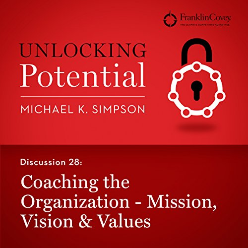Discussion 28: Coaching the Organization - Mission, Vision & Values audiobook cover art
