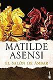 El Salón de Ámbar (Biblioteca Matilde Asensi)