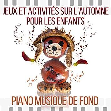 Jeux et activités sur l'automne pour les enfants - Piano musique de fond