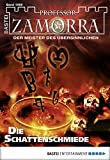 Adrian Doyle: Professor Zamorra - Folge 1069: Die Schattenschmiede