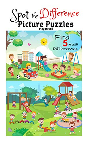 Spot The Difference Picture Puzzles Playground Find 5 Differences Vol 19 Children Activities Book For Kids Age 3 8 Boys And Girls Activity Learning Kindle Edition By J Wass Catherine Humor Entertainment